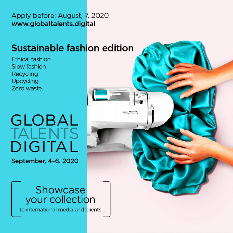 Global Talents Digital is announcing a new call out for sustainable emerging designers