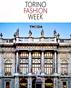 Torino Fashion Week 2021 - DIGITAL event of fashion shows, B2B, talk and workshops